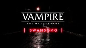 Vampire: The Masquerade – Swansong
