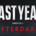 Last Year: After Dark