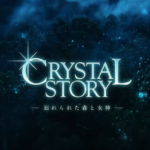 Crystal Story: The Goddess and the Forgotten Forest