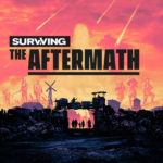 Surviving the Aftermath: Hostile World