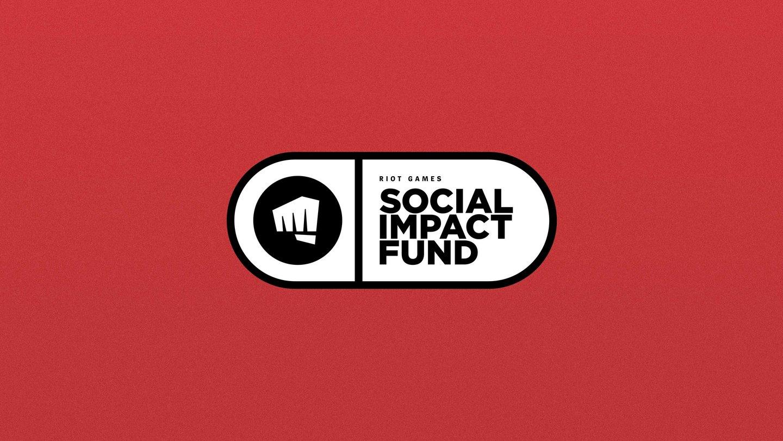 Riot Games Social Impact Fund