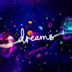 Dreams Demo