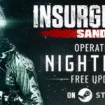 Insurgency: Sandstorm - Operation: Nightfall